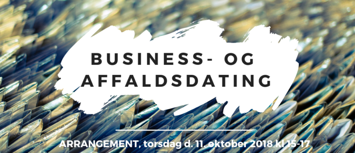 business- og affaldsdating+grønne forretningsidé+cirkulær økonomi+ressource city+næstved+arrangement+businessdating+affaldsdating